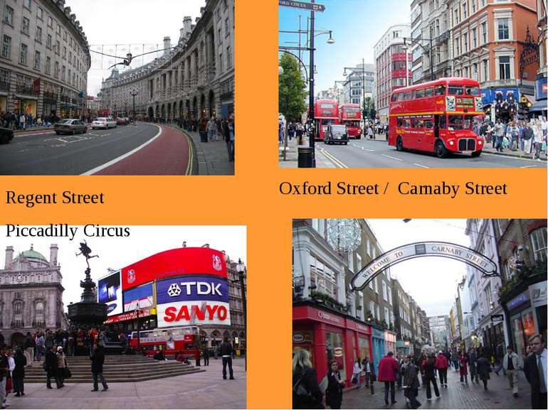Regent Street Piccadilly Circus Oxford Street / Carnaby Street