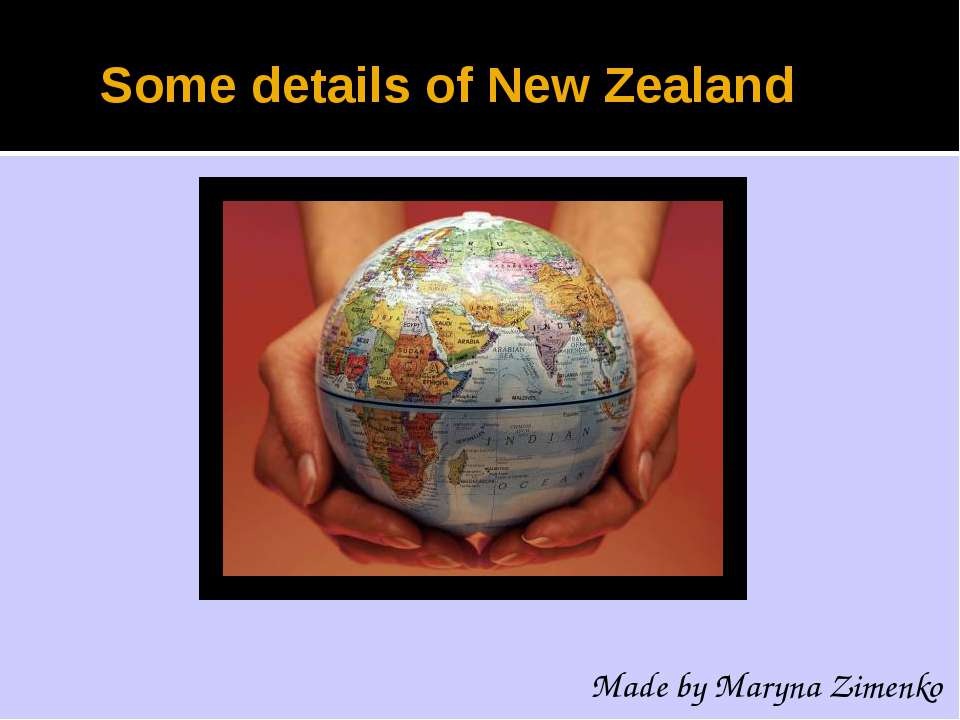 Some details of New Zealand Made by Maryna Zimenko