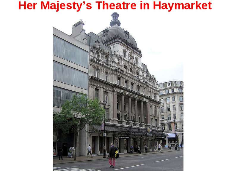 Her Majesty's Theatre in Haymarket