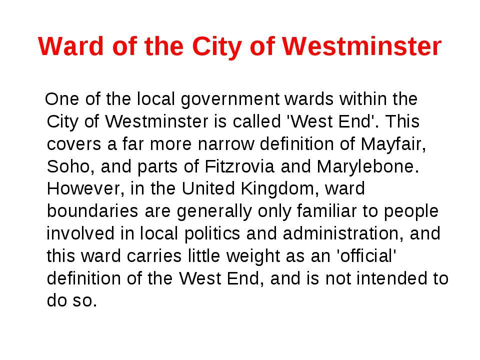 Ward of the City of Westminster One of the local government wards within the ...