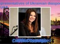 Representatives of Ukrainian diaspora in USA Chuck Palahniuk Vera Farmiga Dav...