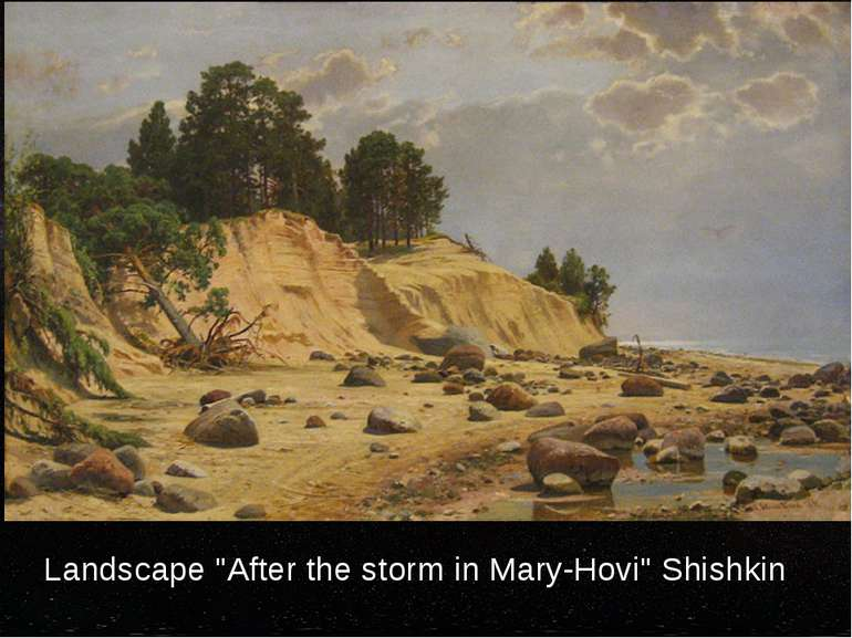 "Landscape ""After the storm in Mary-Hovi"" Shishkin"