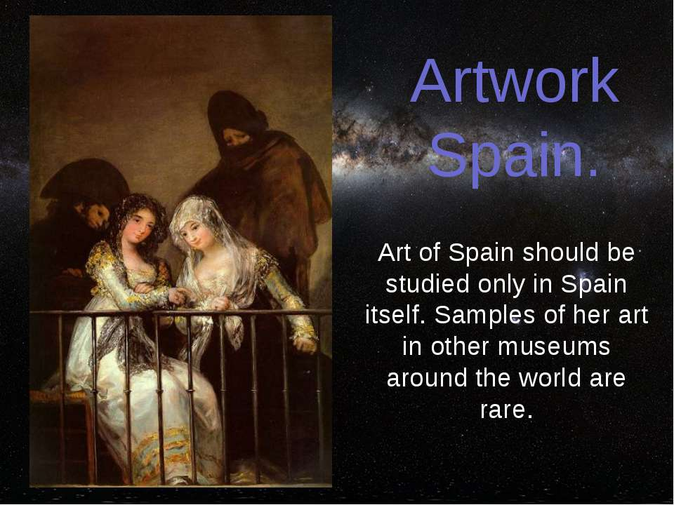 Artwork Spain. Art of Spain should be studied only in Spain itself. Samples o...