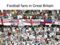 Football fans in Great Britain