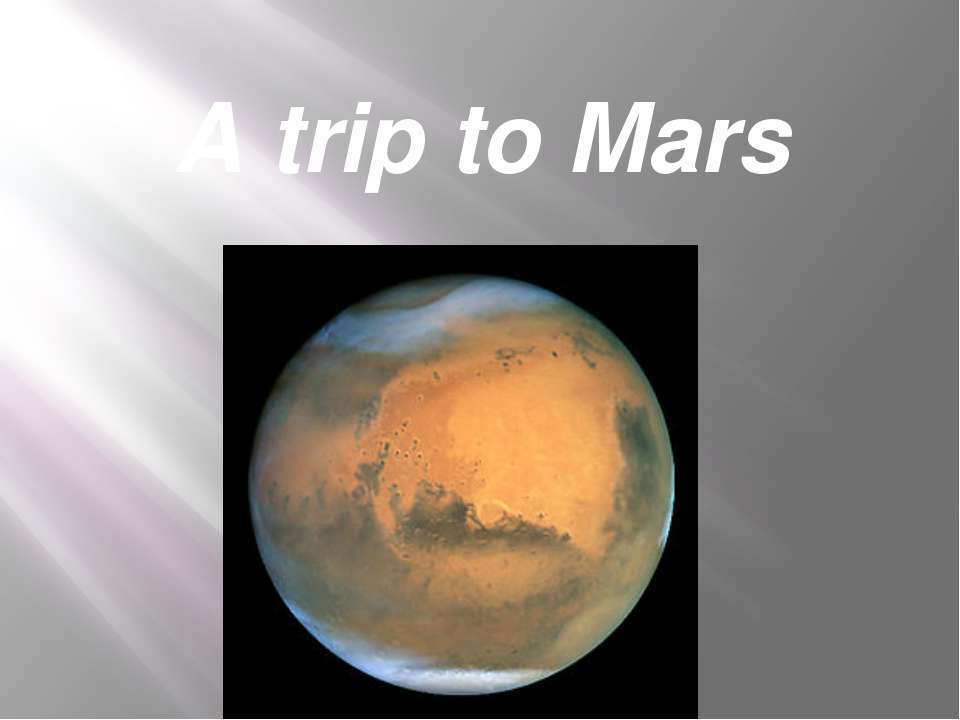 A trip to Mars