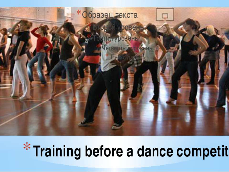 Training before a dance competition
