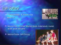 Irish Culture National Holiday- St. Patrick's Day March 17th National Dish- P...