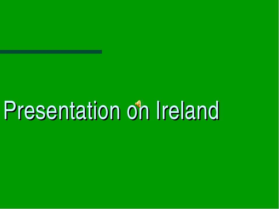 Presentation on Ireland