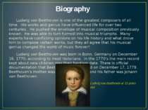 Biography Ludwig van Beethoven is one of the greatest composers of all time. ...