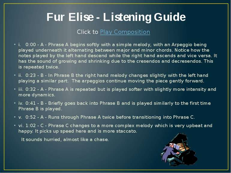 Fur Elise - Listening Guide i. 0:00 - A - Phrase A begins softly with a simpl...