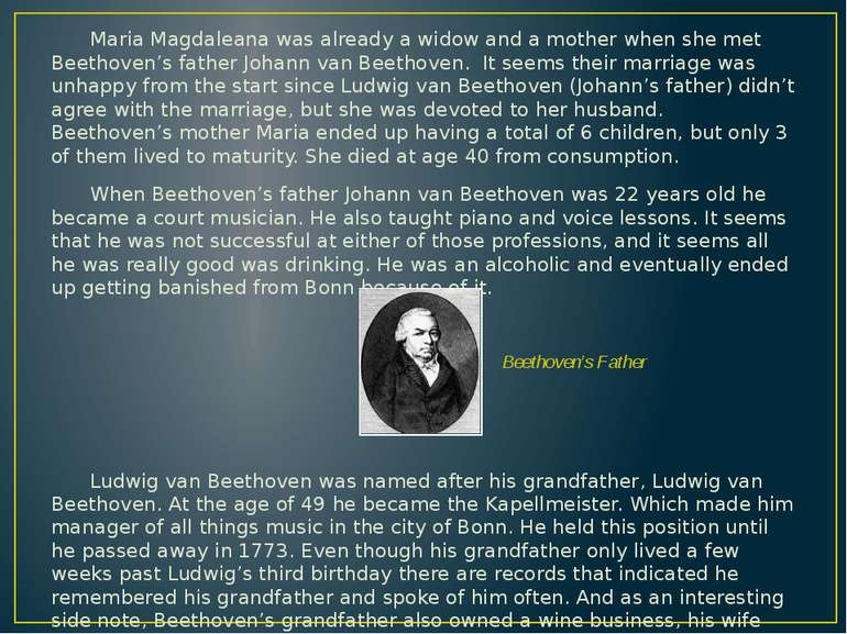 Maria Magdaleana was already a widow and a mother when she met Beethoven's fa...