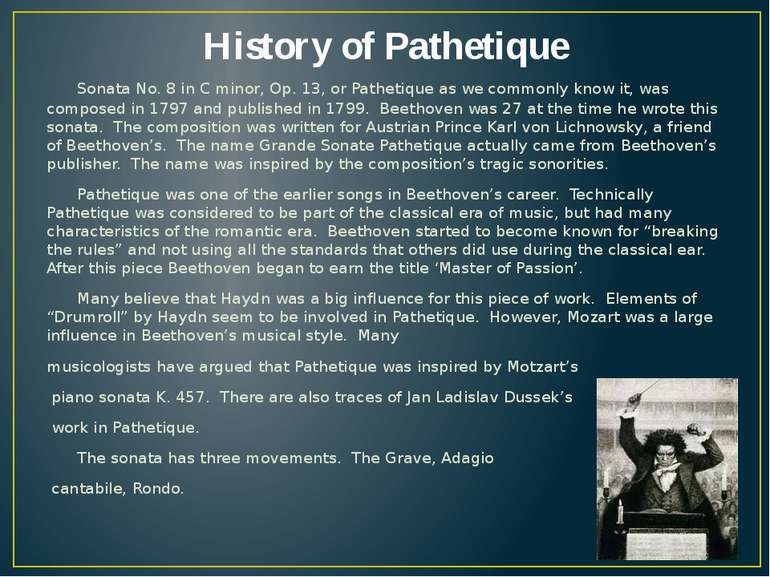 History of Pathetique Sonata No. 8 in C minor, Op. 13, or Pathetique as we co...