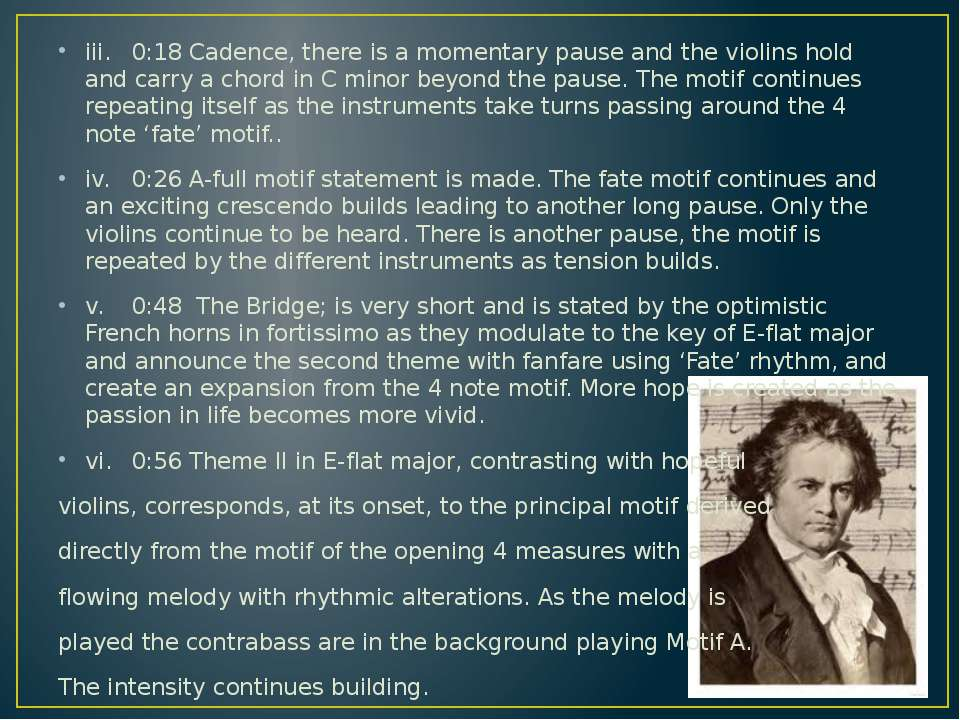iii. 0:18 Cadence, there is a momentary pause and the violins hold and carry ...