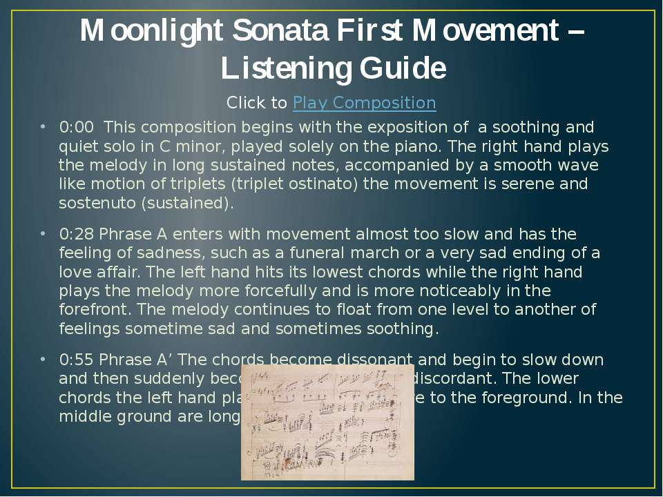 Moonlight Sonata First Movement – Listening Guide 0:00 This composition begin...