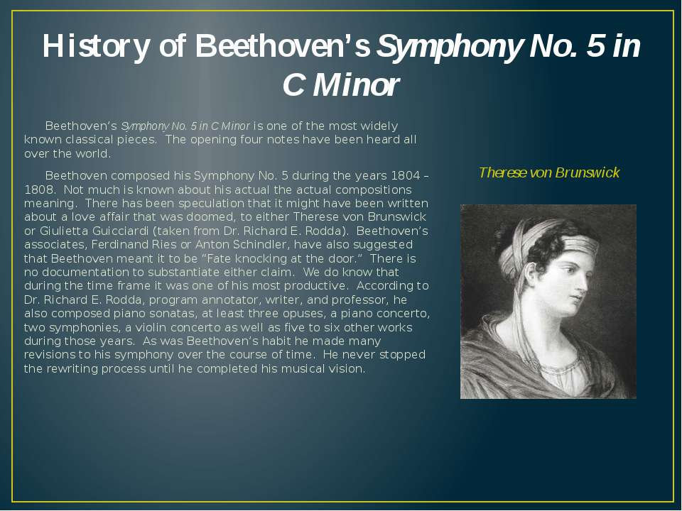 History of Beethoven's Symphony No. 5 in C Minor Beethoven's Symphony No. 5 i...