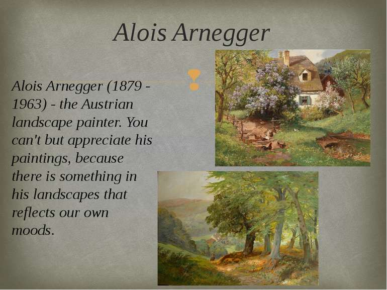 Alois Arnegger (1879 - 1963) - the Austrian landscape painter. You can't but ...