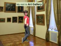 My visit to Art Gallery