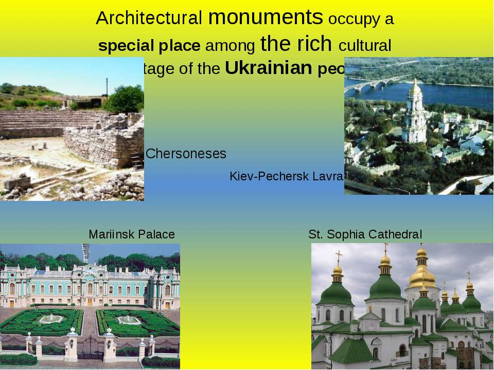 Architectural monuments occupy a special place among the rich cultural herita...