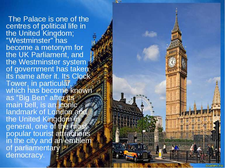 """The Palace is one of the centres of political life in the United Kingdom; """"We..."""