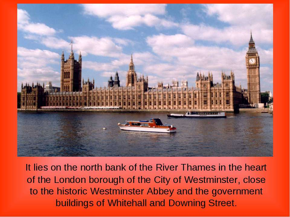It lies on the north bank of the River Thames in the heart of the London boro...