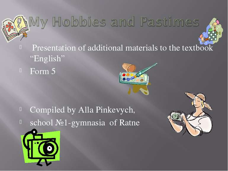 """Presentation of additional materials to the textbook """"English"""" Form 5 Compile..."""