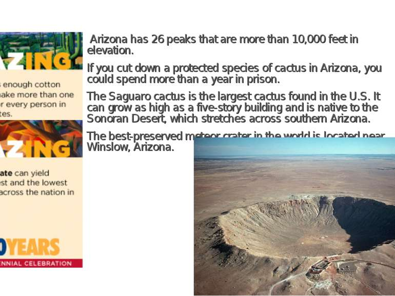 Arizona has 26 peaks that are more than 10,000 feet in elevation. If you cut ...