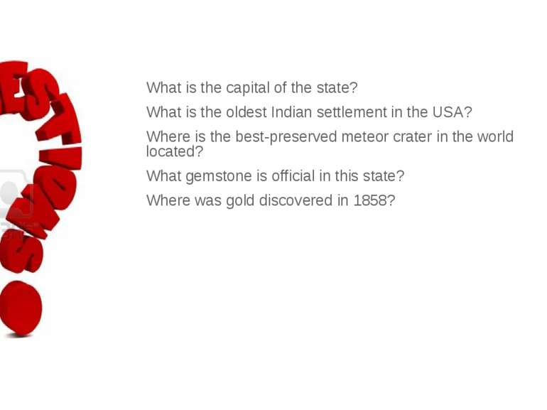 What is the capital of the state? What is the oldest Indian settlement in the...