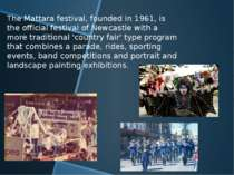 The Mattara festival, founded in 1961, is the official festival of Newcastle ...