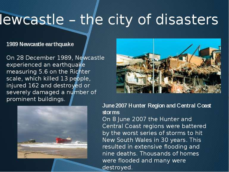 Newcastle – the city of disasters 1989 Newcastle earthquake On 28 December 19...