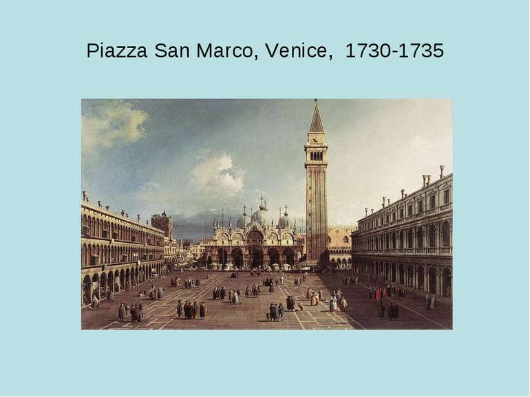 Piazza San Marco, Venice, 1730-1735