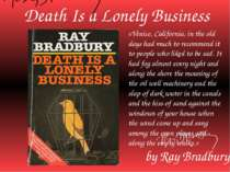 """Death Is a Lonely Business"""