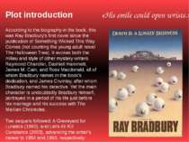 Plot introduction According to the biography in the book, this was Ray Bradbu...