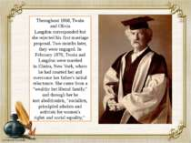 Throughout 1868, Twain and Olivia Langdon corresponded but she rejected his f...