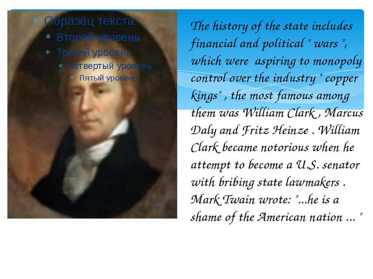 "The history of the state includes financial and political "" wars "", which wer..."