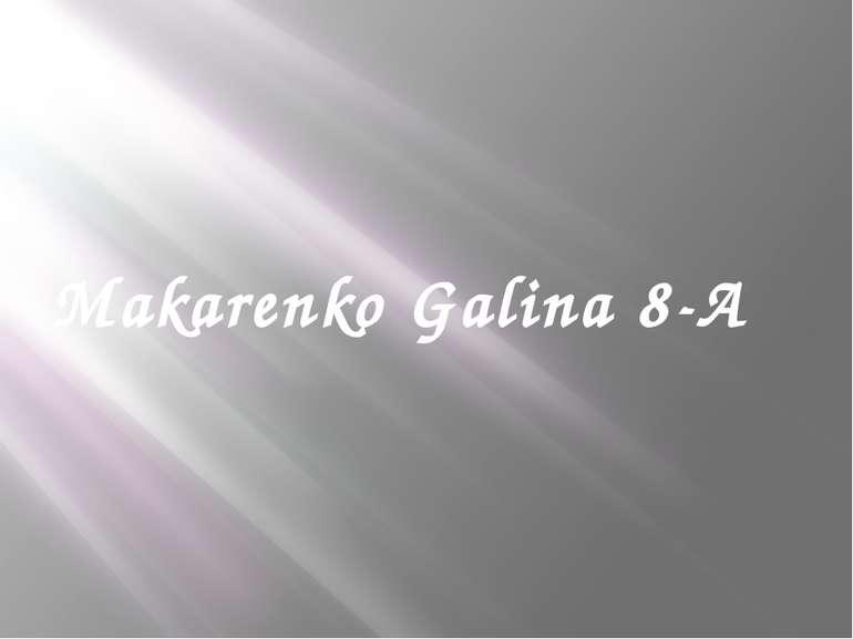 Makarenko Galina 8-A