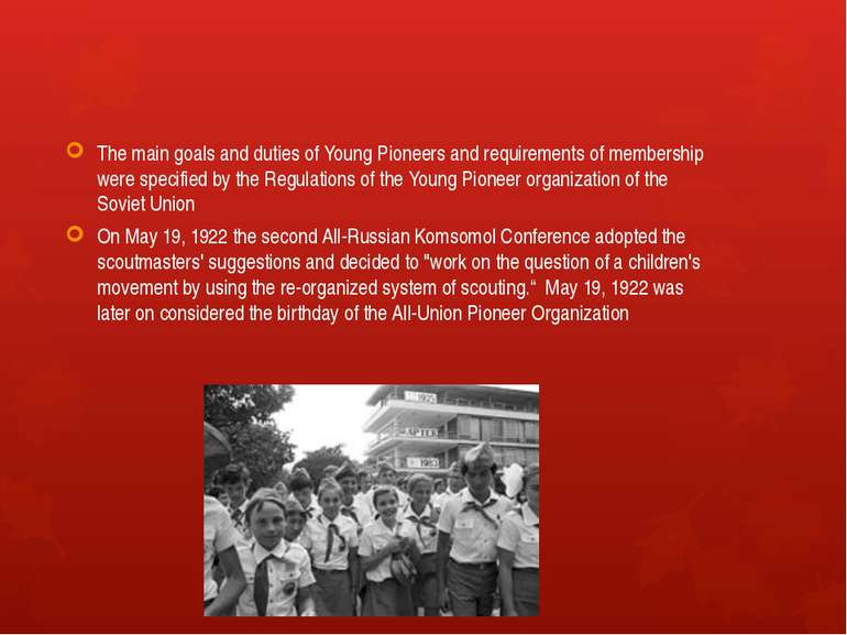 The main goals and duties of Young Pioneers and requirements of membership we...