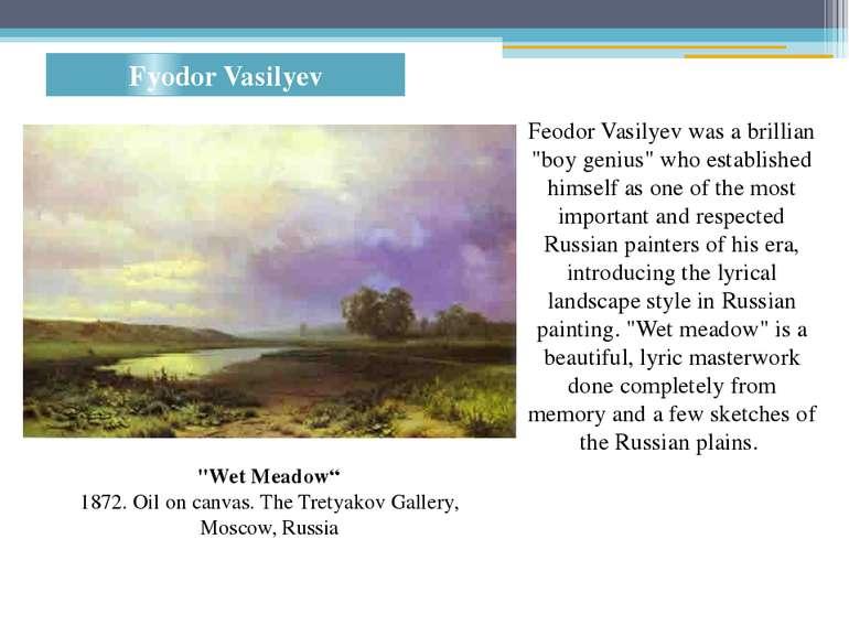 "Fyodor Vasilyev ""Wet Meadow"" 1872. Oil on canvas. The Tretyakov Gallery, Mosc..."