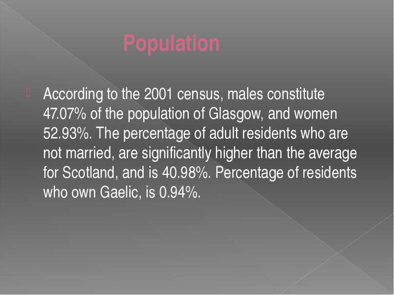 Population According to the 2001 census, males constitute 47.07% of the popul...
