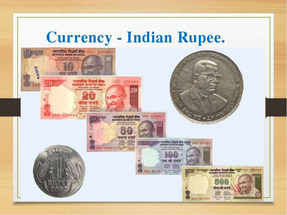 Currency - Indian Rupee.