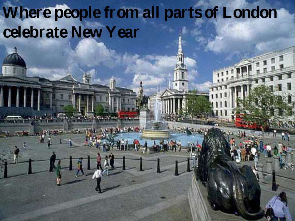 Where people from all parts of London celebrate New Year