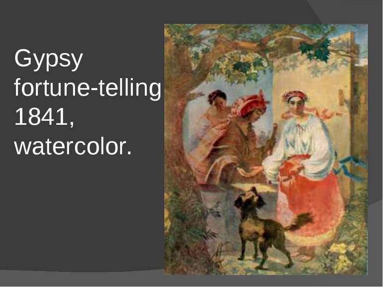 Gypsy fortune-telling 1841, watercolor.
