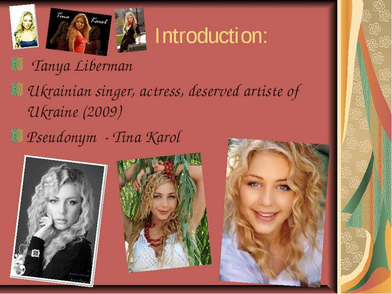 Introduction: Tanya Liberman Ukrainian singer, actress, deserved artiste of U...
