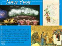 January 1 is traditionally a religious feast, but since the 1900s has also be...