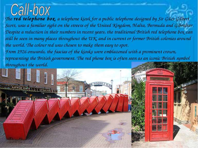 The red telephone box, a telephone kiosk for a public telephone designed by S...