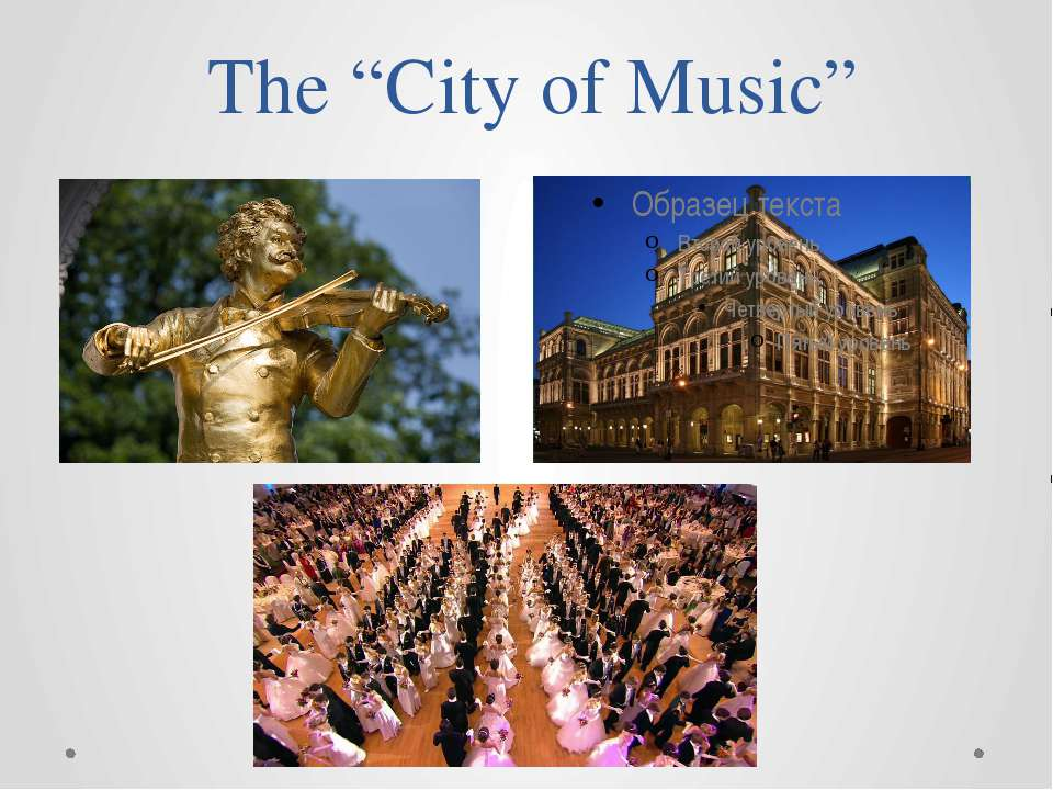"The ""City of Music"""