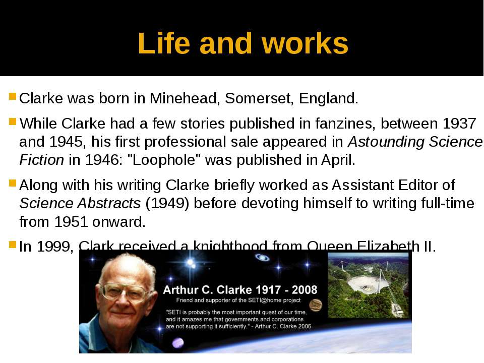 Life and works Clarke was born in Minehead, Somerset, England. While Clarke h...