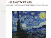 The Starry Night 1889 Painted in June 1889, it depicts the view outside of hi...