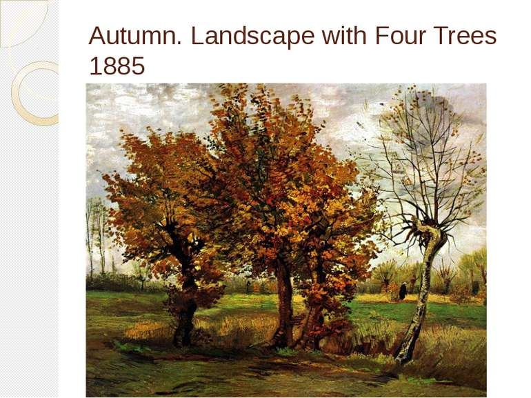 Autumn. Landscape with Four Trees 1885