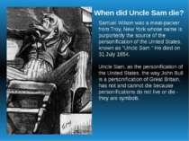 Samuel Wilson was a meat-packer from Troy, New York whose name is purportedly...