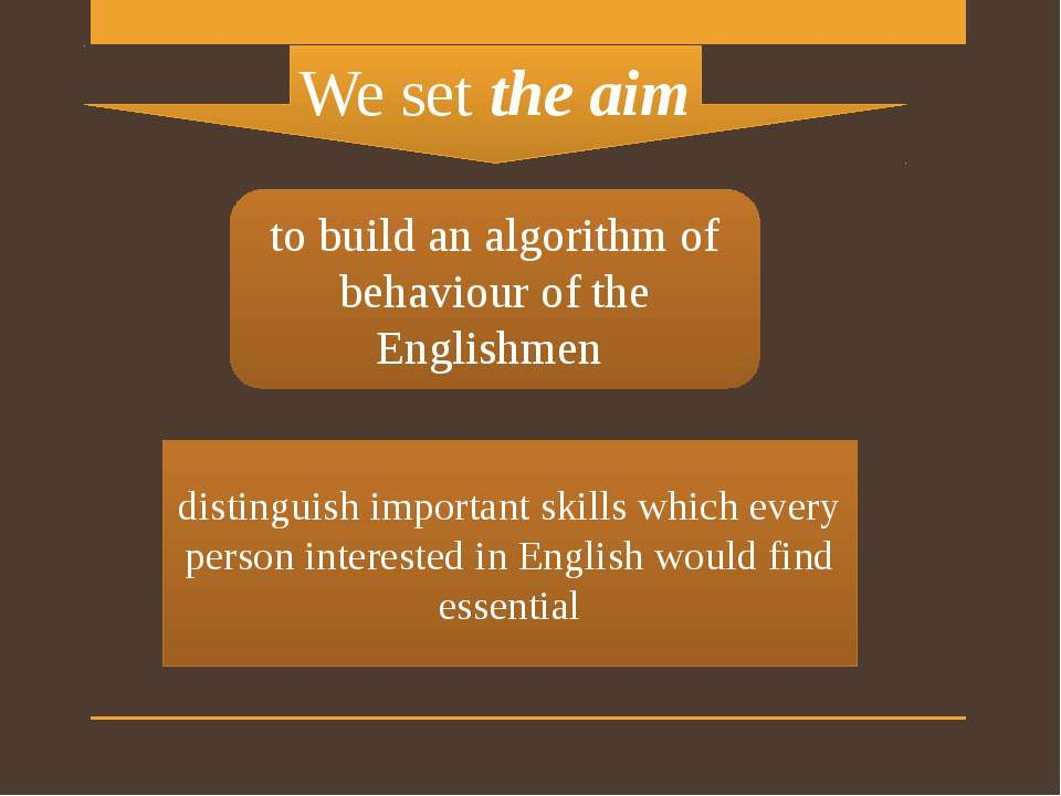distinguish important skills which every person interested in English would f...
